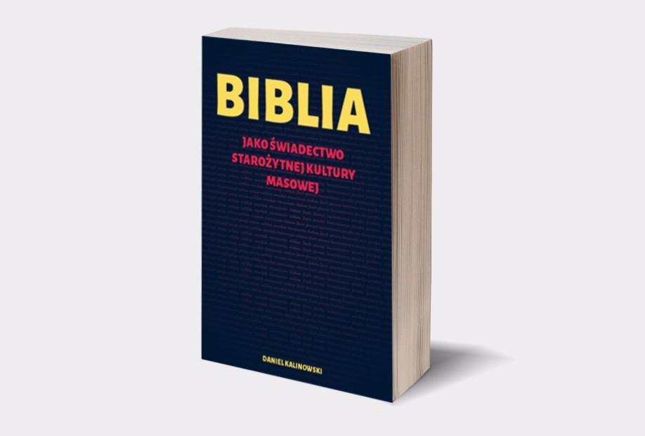 Biblia jako świadectwo starożytnej kultury masowej